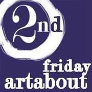 2nd Friday ArtAbout @ Various Locations